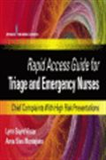 image of Rapid Access Guide for Triage and Emergency Nurses: Chief Complaints with High Risk Presentations