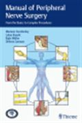 image of Manual of Peripheral Nerve Surgery: From the Basics to Complex Procedures