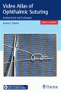 image of Video Atlas of Ophthalmic Suturing: Fundamentals and Techniques