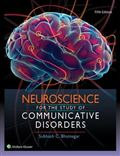 image of Neuroscience for the Study of Communicative Disorders