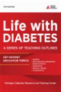 image of Life with Diabetes: A Series of Teaching Outlines