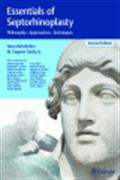 image of Essentials of Septorhinoplasty: Philosophy, Approaches, Techniques