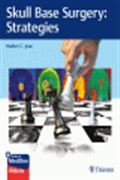 image of Skull Base Surgery: Strategies