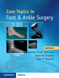 image of Core Topics in Foot & Ankle Surgery