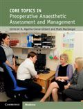 image of Core Topics in Preoperative Anaesthetic Assessment and Management