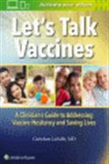 image of Let's Talk Vaccines: A Clinician's Guide to Addressing Vaccine Hesitancy and Saving Lives