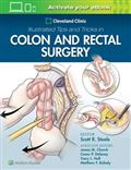 image of Cleveland Clinic Illustrated Tips and Tricks in Colon and Rectal Surgery