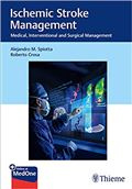 image of Ischemic Stroke Management: Medical, Interventional and Surgical Management