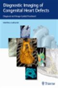 image of Diagnostic Imaging of Congenital Heart Defects: Diagnosis and Image-Guided Treatment