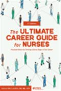 image of ULTIMATE Career Guide for Nurses, The: Practical Advice for Thriving at Every Stage of Your Career