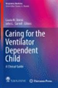 image of Caring for the Ventilator Dependent Child: A Clinical Guide