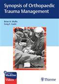 image of Synopsis of Orthopaedic Trauma Management
