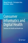 image of Consumer Health Informatics: New Services, Roles, and Responsibilities