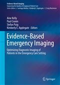 image of Evidence-Based Emergency Imaging: Optimizing Diagnostic Imaging of Patients in the Emergency Care Setting