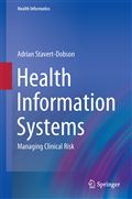 image of Health Information Systems: Managing Clinical Risk