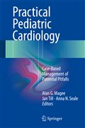 image of Practical Pediatric Cardiology: Case-Based Management of Potential Pitfalls