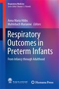 image of Respiratory Outcomes in Preterm Infants: From Infancy through Adulthood
