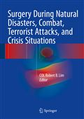 image of Surgery During Natural Disasters, Combat, Terrorist Attacks, and Crisis Situations
