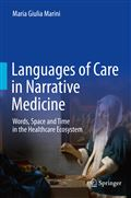 image of Languages of Care in Narrative Medicine: Words, Space and Time in the Healthcare Ecosystem
