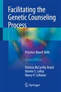 image of Facilitating the Genetic Counseling Process: Practice-Based Skills