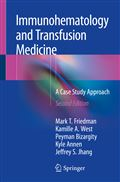image of Immunohematology and Transfusion Medicine: A Case Study Approach