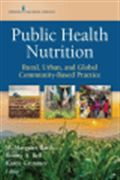 image of Public Health Nutrition: Rural, Urban, and Global Community-Based Practice