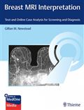 image of Breast MRI Interpretation: Text and Online Case Analysis for Screening and Diagnosis