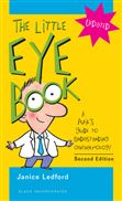 image of Little Eye Book: A Pupil's Guide to Understanding Ophthalmology, The