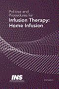 image of Policies and Procedures for Infusion Therapy: Home Infusion