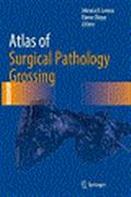 image of Atlas of Surgical Pathology Grossing