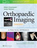 image of Orthopaedic Imaging: A Practical Approach