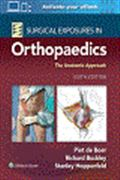 image of Surgical Exposures in Orthopaedics: The Anatomic Approach
