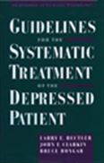 image of Guidelines for the Systematic Treatment of the Depressed Patient