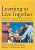 image of Learning to Live Together: Preventing Hatred and Violence in Child and Adolescent Development