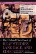 image of The Oxford Handbook of Deaf Studies, Language, and Education, Volume 1