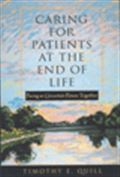 image of Caring for Patients at the End of Life: Facing an Uncertain Future Together