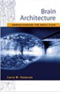 image of Brain Architecture: Understanding the Basic Plan