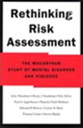 image of Rethinking Risk Assessment: The MacArthur Study of Mental Disorders and Violence