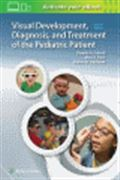image of Visual Development, Diagnosis, and Treatment of the Pediatric Patient