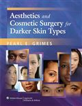 image of Aesthetics and Cosmetic Surgery for Darker Skin Types