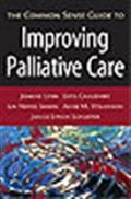 image of Common Sense Guide to Improving Palliative Care, The