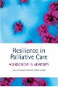 image of Resilience in Palliative Care: Achievement in Adversity