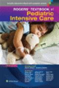 image of Rogers' Textbook of Pediatric Intensive Care