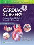 image of Khonsari's Cardiac Surgery: Safeguards and Pitfalls in Operative Technique