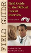 image of Field Guide to the Difficult Patient Interview