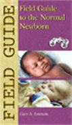 image of Field Guide to the Normal Newborn