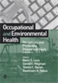 image of Occupational and Environmental Health: Recognizing and Preventing Disease and Injury