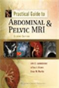 image of Practical Guide to Abdominal and Pelvic MRI