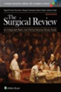 image of Surgical Review, The: An Integrated Basic and Clinical Science Study Guide