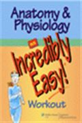 image of Anatomy & Physiology: An Incredibly Easy! Workout